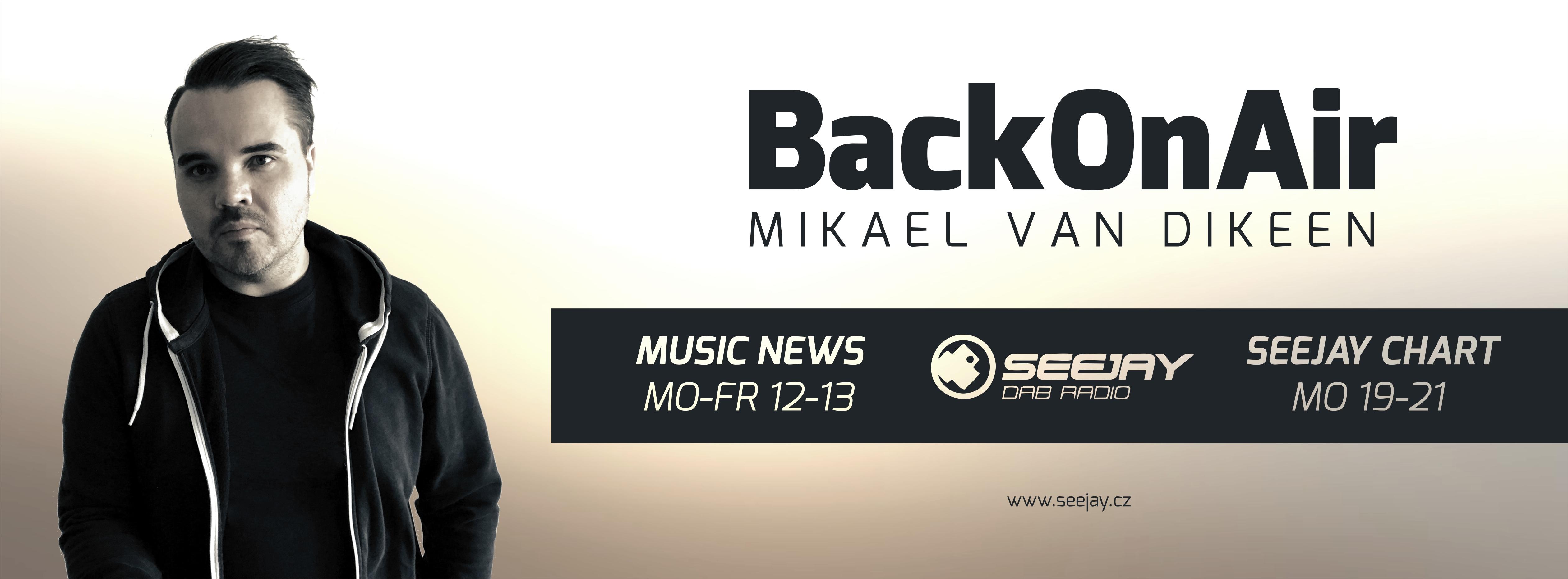 Mikael van Dikeen - back on air - seejay radio