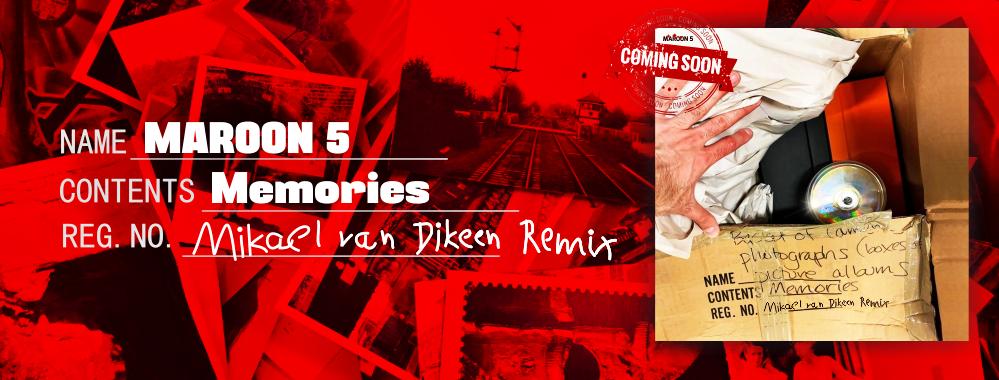 Maroon 5 - Memories - Mikael van Dikeen - Remix - head banner
