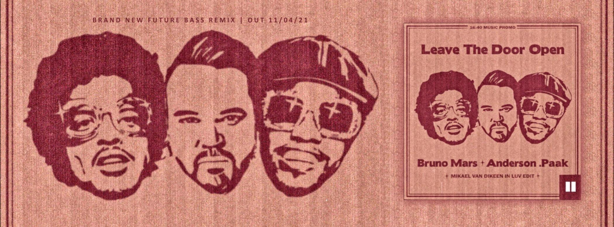 Silk Sonic - Bruno Mars - Anderson Paak - Mikael van Dikeen - Leave Tthe Door Open - future bass - in luv edit